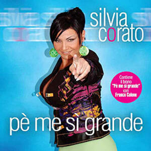 Pe' me si' grande - CD Audio di Silvia Corato
