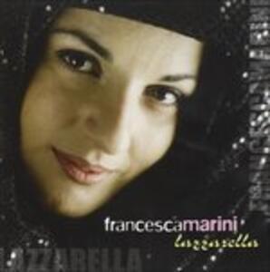 Lazzarella - CD Audio di Francesca Marini