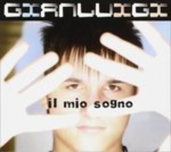 Il Mio Sogno - CD Audio di Gianluigi