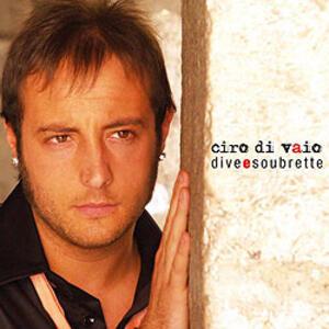 Dive e Soubrette - CD Audio di Ciro Di Vaio