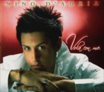 Vola con me - CD Audio di Nino D'Auria