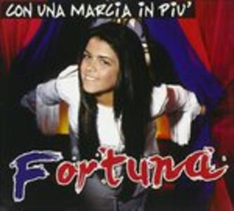 Con Una Marcia in Più - CD Audio di Fortuna