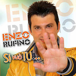 Si Vuo' tu - CD Audio di Enzo Rufino