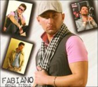Senza Titolo - CD Audio di Fabiano