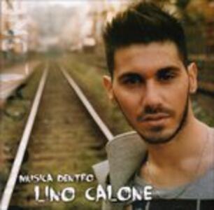 Musica Dentro - CD Audio di Lino Calone