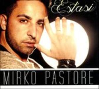 Estasi - CD Audio di Mirko Pastore