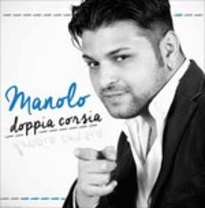 Doppia Corsia - CD Audio di Manolo