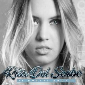 I nostri amori - CD Audio di Rita Del Sorbo