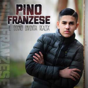 Il sogno diventa realtà - CD Audio di Pino Franzese