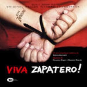 Viva Zapatero! (Colonna Sonora) - CD Audio