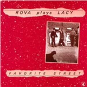 Favorite Street - CD Audio di Rova Saxophone Quartet