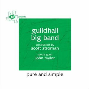 Pure and Simple - CD Audio di Guildhall Big Band