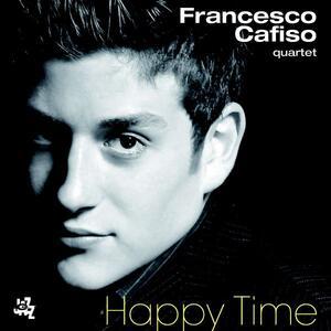 Happy Time - CD Audio di Francesco Cafiso