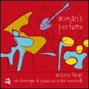 Woman's Parfume - CD Audio di Antonio Faraò