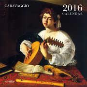 Cartoleria Calendario da parete 30x30 2016: Caravaggio Cartilia