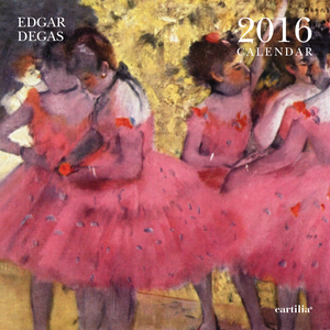 Cartoleria Calendario da parete 30x30 2016: Degas Cartilia