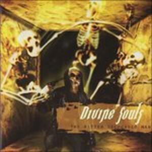 The Bitter Selfcaged Man - CD Audio di Divine Souls