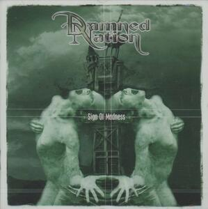 Sign of Madness - CD Audio di Damned Nation