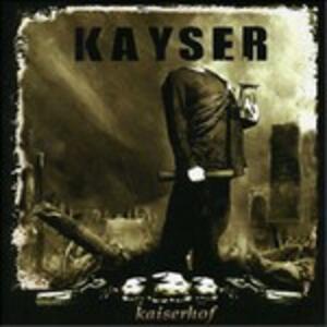 Kaiserhof - CD Audio di Kayser