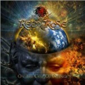 On the Cusp of Change - CD Audio di Red Rose