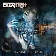 Tasting the Tears (Digipack) - CD Audio di Eldritch