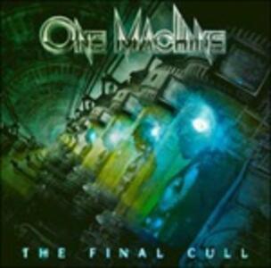 The Final Cull - CD Audio di One Machine