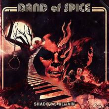 Shadows Remain (Limited Edition) - Vinile LP di Band of Spice