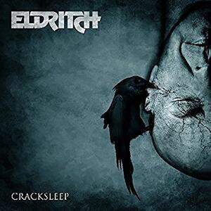 Cracksleep - CD Audio di Eldritch