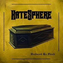 Reduced to Flesh - Vinile LP di Hatesphere