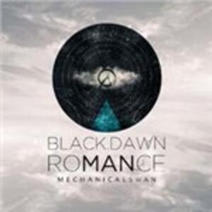 Black Dawn Romance - CD Audio di Mechanical Swan