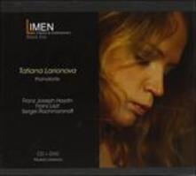 Haydn, Liszt, Rachmaninov - CD Audio + DVD di Franz Joseph Haydn,Franz Liszt,Sergej Vasilevich Rachmaninov,Tatiana Larionova