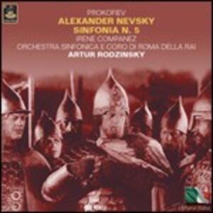 Alexander Nevsky - Sinfonia n.5 - CD Audio di Sergej Sergeevic Prokofiev,Artur Rodzinski,Orchestra Sinfonica RAI di Roma