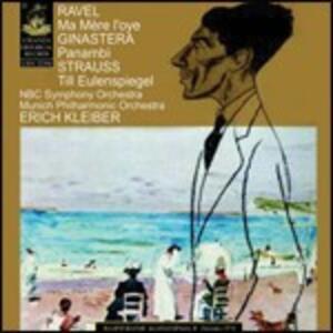 Ma mère l'Oye / Panambì / Till Eulenspiegels Lustige Streiche - CD Audio di Maurice Ravel,Richard Strauss,Alberto Ginastera,Erich Kleiber