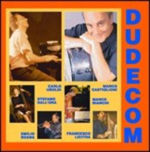 Dudecom - CD Audio di Carlo Uboldi,Marco Castiglioni