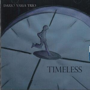 Timeless - CD Audio di Dario Yassa