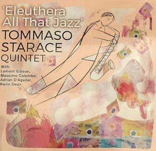 Eleuthera All That Jazz - CD Audio di Tommaso Starace
