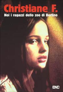 Christiane F. Noi, i ragazzi dello zoo di Berlino di Uli Edel - DVD
