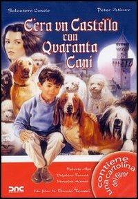 Locandina C'era un castello con 40 cani