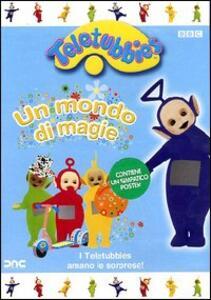 Teletubbies. Un mondo di magie - DVD