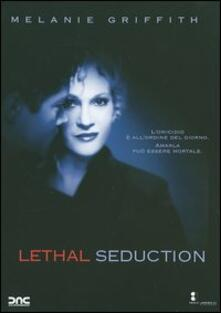 Lethal Seduction di Robert Markowitz - DVD