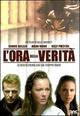 Cover Dvd L'ora della verità