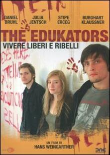 The Edukators (DVD) di Hans Weingartner - DVD