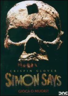 Simon Says. Gioca o muori! di William Dear - DVD