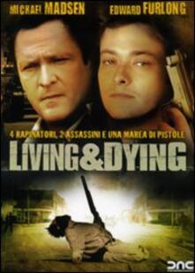 Living & Dying di Jon Keeyes - DVD