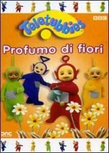 Teletubbies. Profumo di fiori - DVD