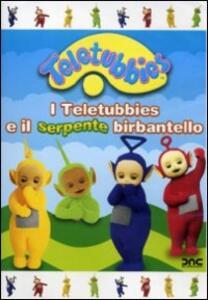 Teletubbies. Il serpente birbantello - DVD