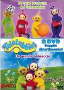 Teletubbies. Le cose preferite dei Teletubbies. Un grande abbraccio (2 DVD) - DVD