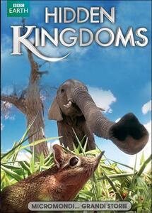 Hidden Kingdoms. Micromondi - DVD