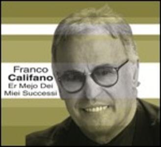Er mejo dei mie successi - CD Audio di Franco Califano