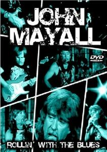 John Mayall. Rollin' With The Blues - DVD